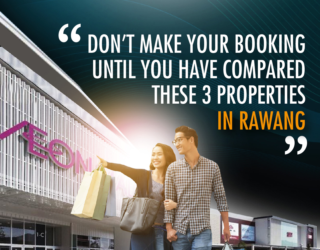 Don't make your booking until you have compared these 3 properties in Rawang!